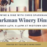 Sparkman Winery Dinner Midtown Grille Raleigh, NC with Taylor's Wine Shop