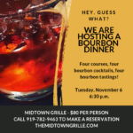 Bourbon Dinner on Tuesday, November 6, 2018