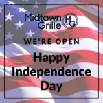 Midtown Grille Open for July 4