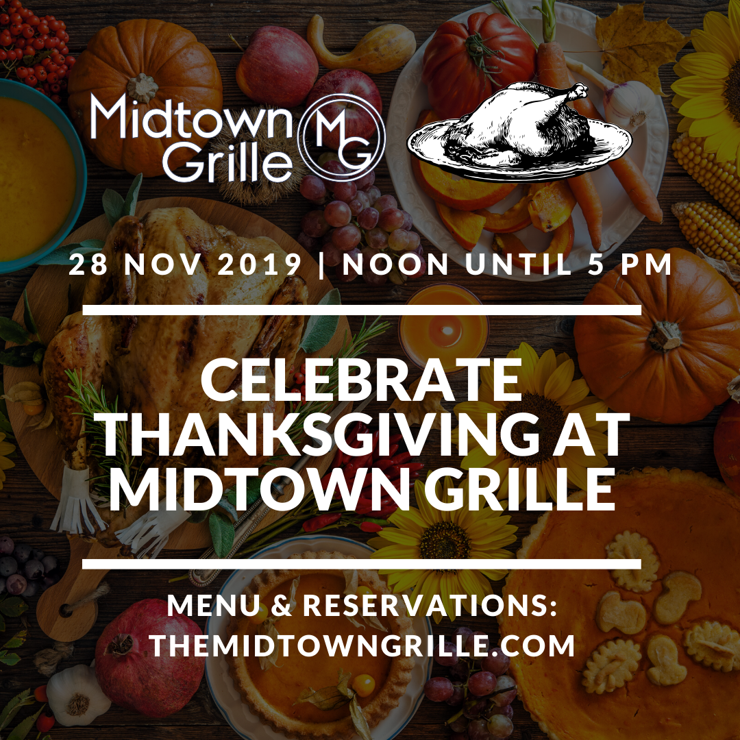 Celebrate Thanksgiving 2019 at Midtown Grille