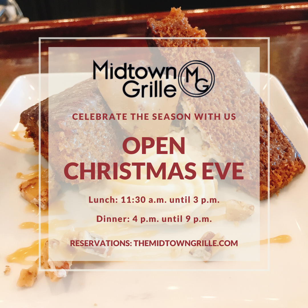 Midtown Grille - Open for Christmas Eve Dinner in Raleigh's North Hills