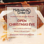 Christmas Eve at Midtown Grille