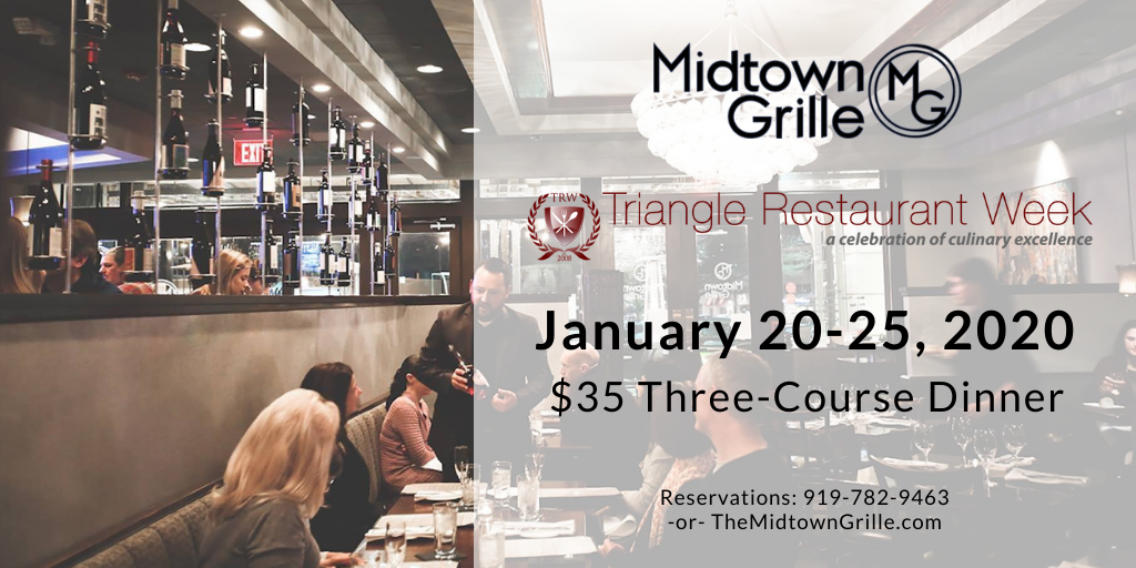 Triangle Restaurant Week at Midtown Grille