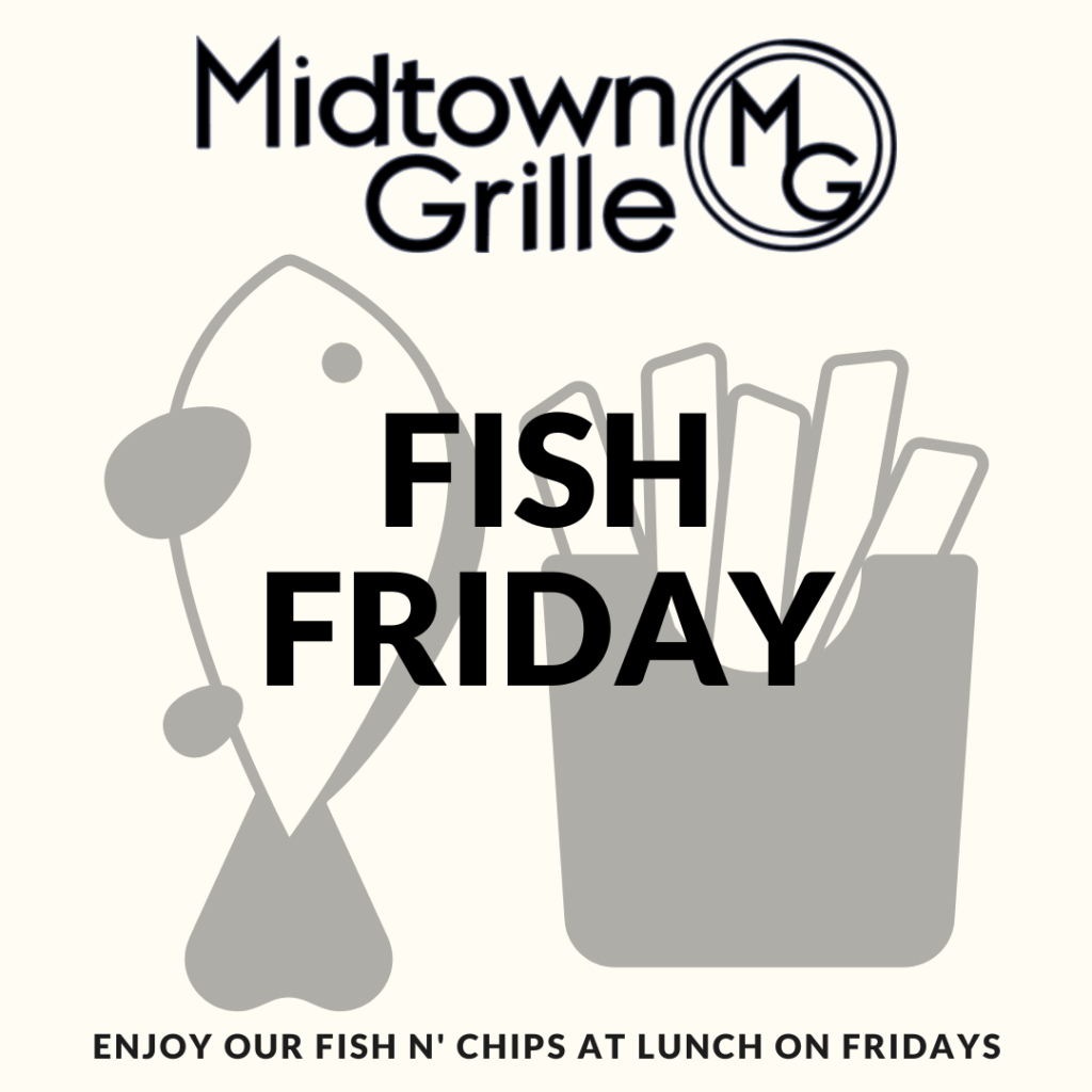 Fish Friday at Midtown Grille