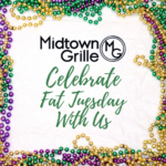 Fat Tuesday at Midtown Grille