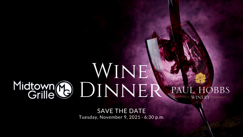Midtown Grille November 2021 French Wine Dinner with Paul Hobbs